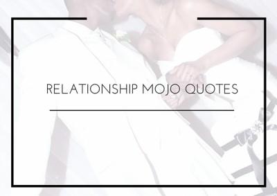 RELATIIONSHIP MOJO